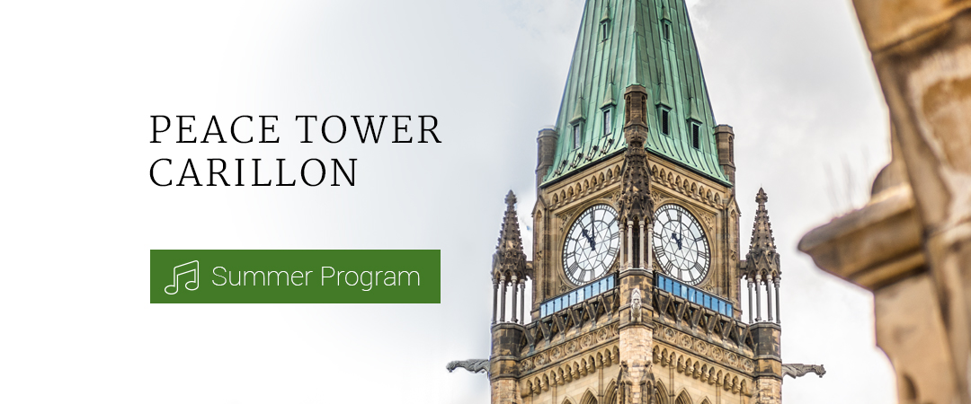 Peace Tower Carillon - Summer Program
