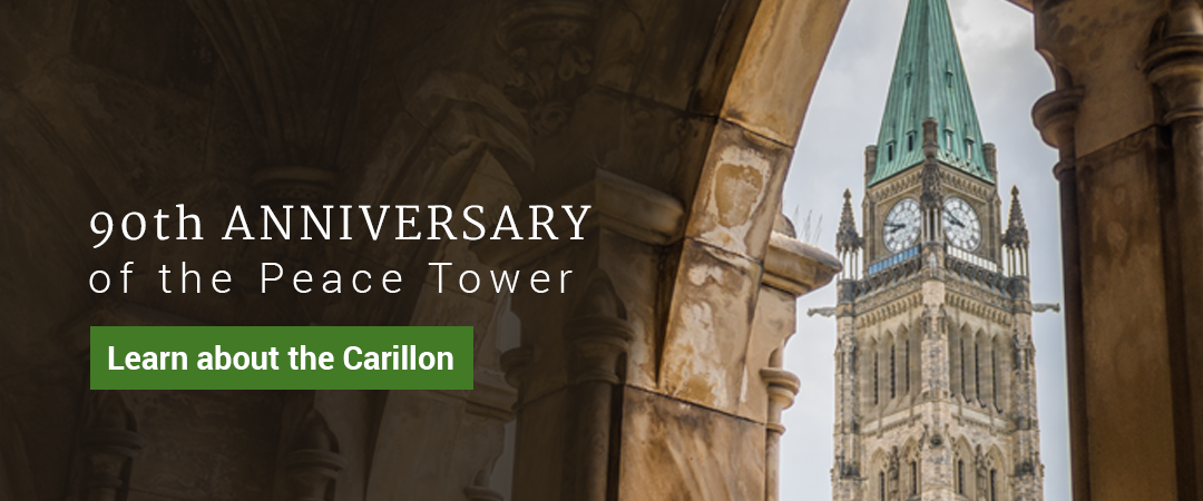 90th Anniversary of the Peace Tower - Learn about the Carillon